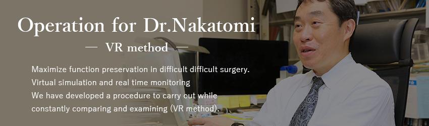 Operation for Dr.Nakatomi-VR method-